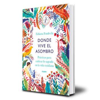 Libro Donde vive el asombro - Fabiana Fondevila